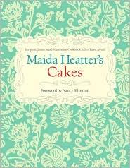 Maida Heatter's Cakes - Maida Heatter