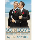 So in Love - J M Snyder