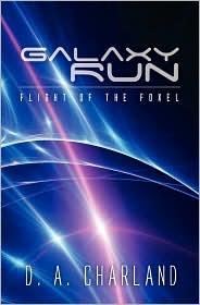 Galaxy Run - D. A. Charland