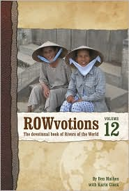 ROWvotions Volume 12: The devotional book of Rivers of the World - Ben Mathes