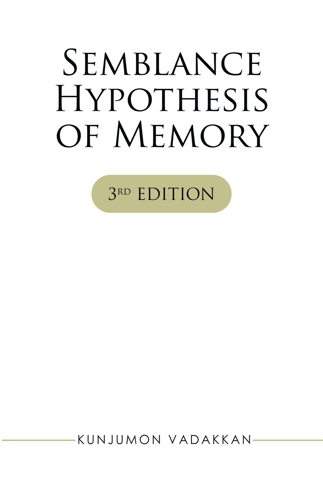 Semblance Hypothesis Of Memory - iUniverse