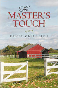The Master's Touch - Renee Oberreich