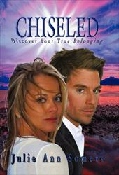 Chiseled: Discover Your True Belonging - Somers, Julie Ann