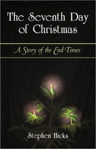 The Seventh Day Of Christmas - Stephen Hicks