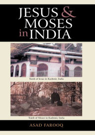 Jesus and Moses in India - Asad Farooq
