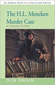 The H.L. Mencken Murder Case - Don Swaim