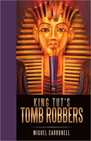 King Tut's Tomb Robbers