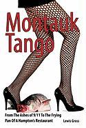 Montauk Tango: From the Ashes of 9/11 to the Frying Pan of a Hampton's Restaurant