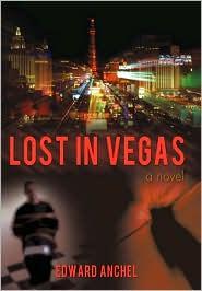Lost in Vegas - Edward Anchel