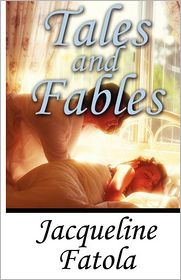 Tales And Fables - Jacqueline Fatola