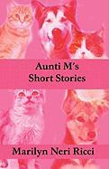 Aunti M's Short Stories