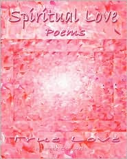 Spiritual Love Poems - Pete Caswell