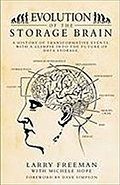 Evolution of the Storage Brain - Larry Freeman