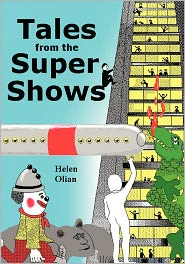 Tales from the SuperShows - Helen Olian