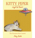 Kitty Piper, Angel Cat, Book 2 - Mary Lasota