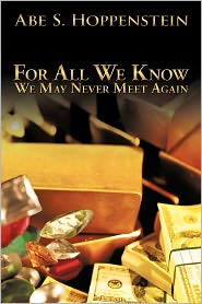 For All We Know - Abe S. Hoppenstein