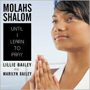 Molahs Shalom - Lillie Bailey, Marilyn Bailey