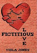 Fictitious Love