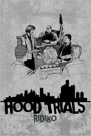 Hood Trials - Ridiko