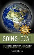 Going Local: How to Design, Communicate and Implement a Successful Expatriate Localization Policy