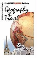 Knowledge Blaster! Guide to Geography and Travel