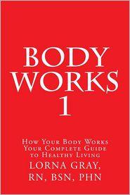 Body Works - Lorna Gray