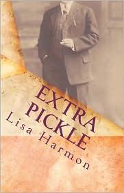 Extra Pickle - Lisa Harmon