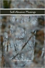 Self-Aubsive Musings - Kevin Mcmaster