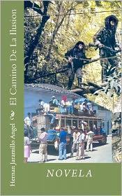 El Camino De La Ilusion - Hernan Jaramillo Angel