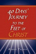 40 Days' Journey to the Feet of Christ