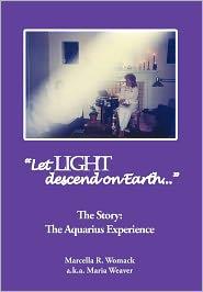 Let Light Descend On Earth - Marcella R. Womack