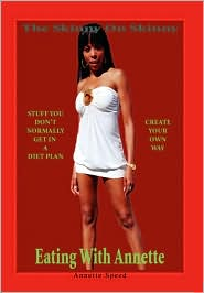 The Skinny On Skinny - Annette Speed