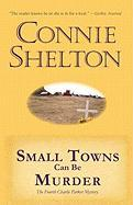 Small Towns Can Be Murder: The Fourth Charlie Parker Mystery (Charlie Parker Mysteries)