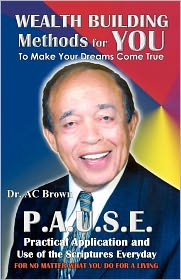 Wealth Building Methods for YOU: To Make Your Dreams Come True - A.C. Brown, James Anthony Allen
