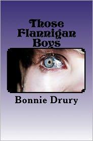 Those Flannigan Boys - Bonnie Drury
