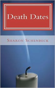 Death Dates - Sharon Schenbeck