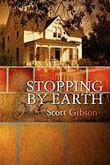 Stopping by Earth