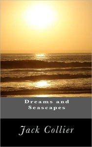 Dreams and Seascapes - Jack Collier