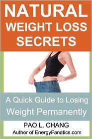Natural Weight Loss Secrets - Pao L Chang