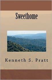 Sweethome - Kenneth Pratt