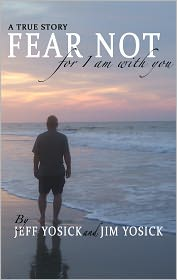 Fear Not for I am With You - Jeff Yosick, Jim Yosick, Designed by Phyllis Stewart