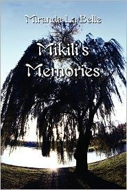 Mikili's Memories