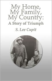 My Home, My Family, My Country - S. Lee Cupit