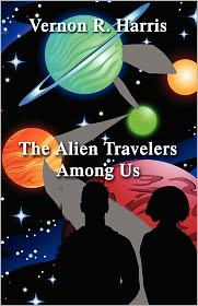 The Alien Travelers Among Us