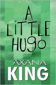 A Little Hugo - Axana King