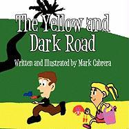 The Yellow and Dark Road