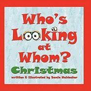 Who's Looking at Whom? Christmas