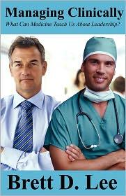 Managing Clinically - Brett D. Lee
