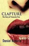 Clapture: The Story of Sincerely Fine