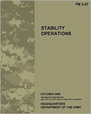 Stability Operations: Field Manual 3-07 (FM 3-07) - U. S. Army